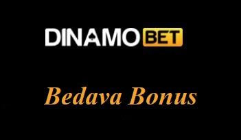 Dinamobet Bedava Bonus
