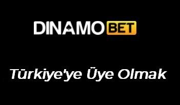 Dinamobet Türkiye'ye Üye Olmak