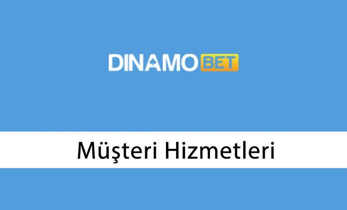 Dinamobet Müşteri Hizmetleri